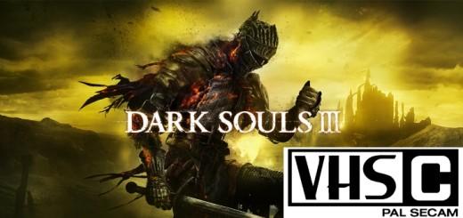 Darksouls III VHS