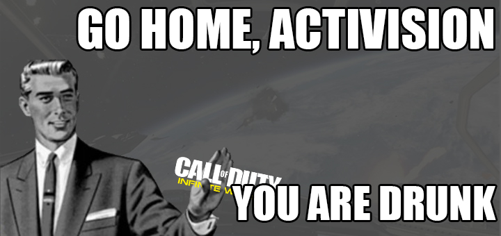 Go Home Activision Infinite Warfare