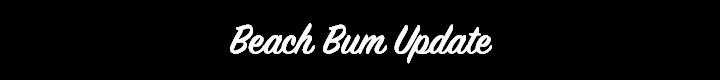 beach-bum-update