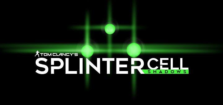 Splinter Cell Shadows