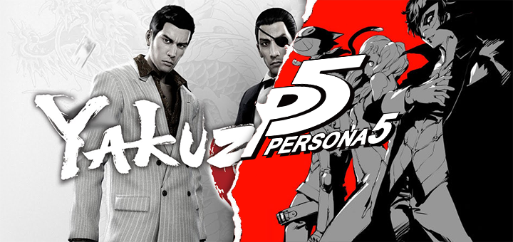 Yakuza 0 and Persona 5