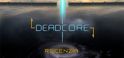 DeadCore Recenzia