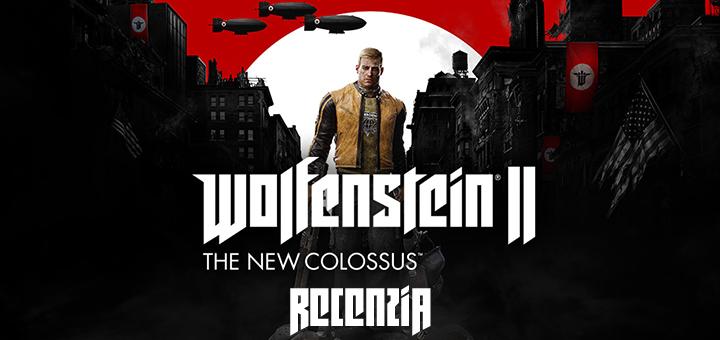 Wolfenstein 2 Recenzia