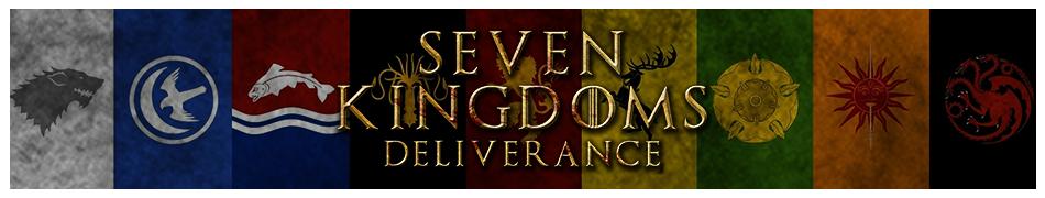 Seven Kingdoms Deliverance