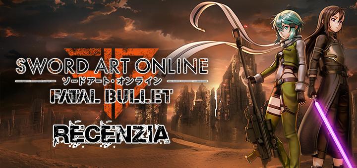 Sword Art Online Fatal Bullet Recenzia