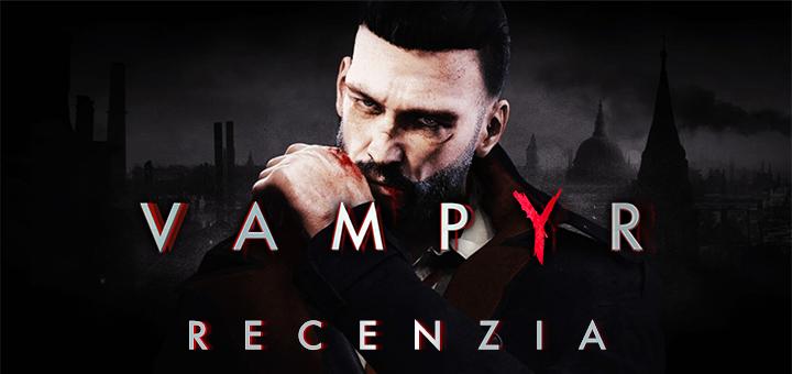 Vampyr Recenzia