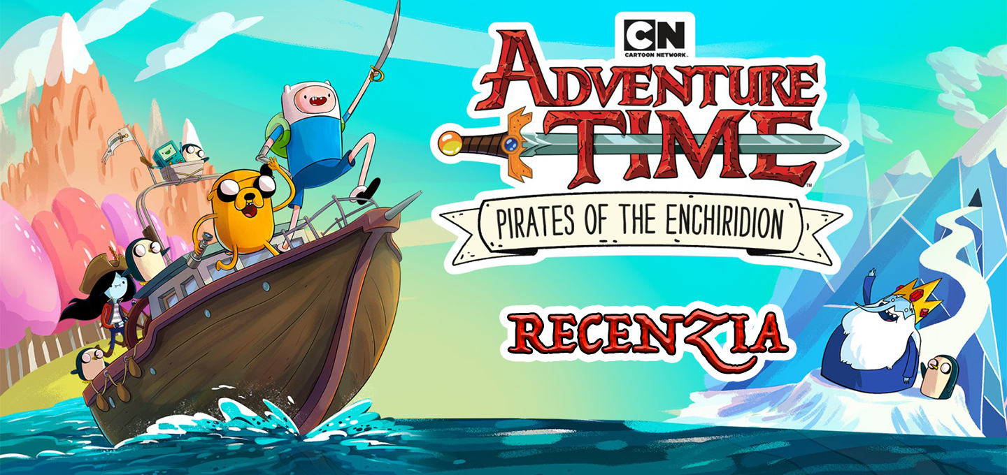 Adventure Time Pirates of the Enchiridion Recenzia