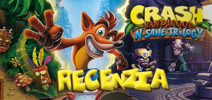 Crash Bandicoot: N. Sane Trilogy recenzia