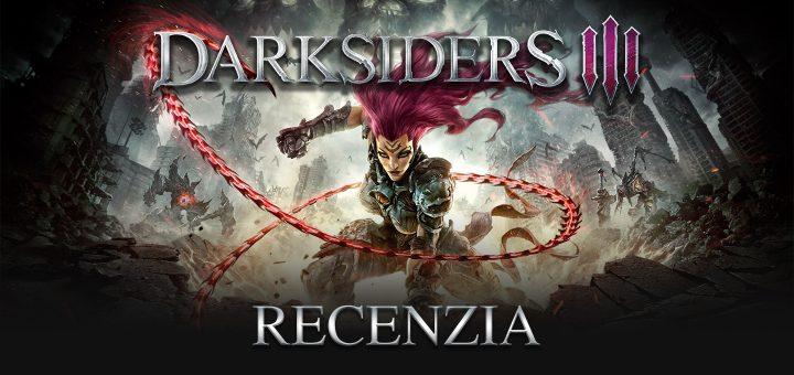 Darksiders 3 Recenzia