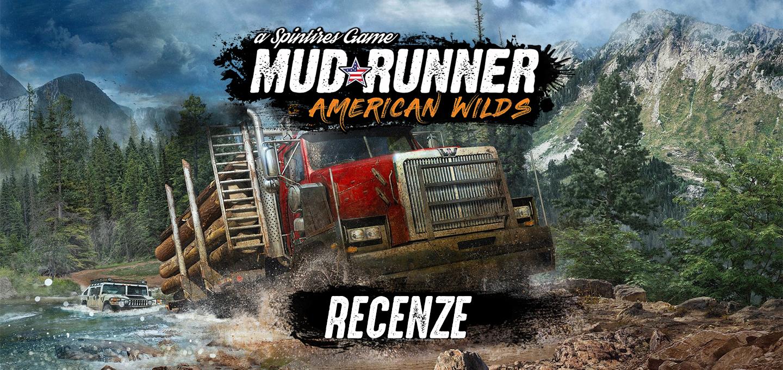 Spintires MudRunner –American Wilds Recenze