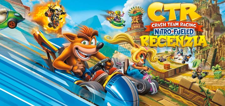 Recenzia Crash Team Racing Nitro-Fueled
