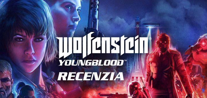 Wolfenstein Youngblood Recenzia