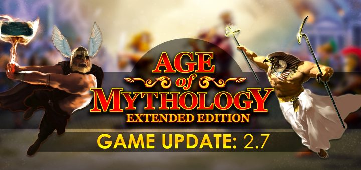 Age of Mythology: Extended Edition Update 2.7