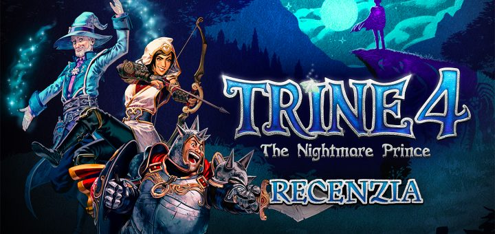 Trine 4: The Nightmare Prince Recenzia
