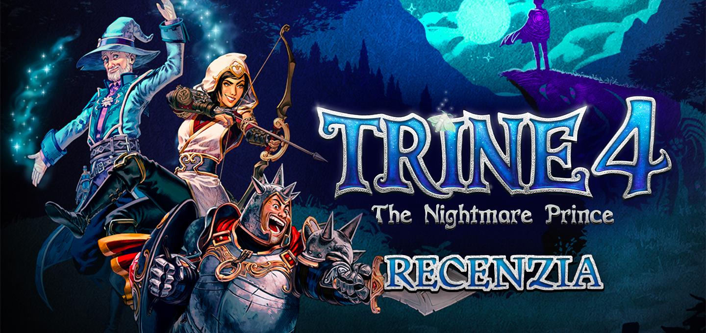 Trine 4: The Nightmare Prince Recenzia