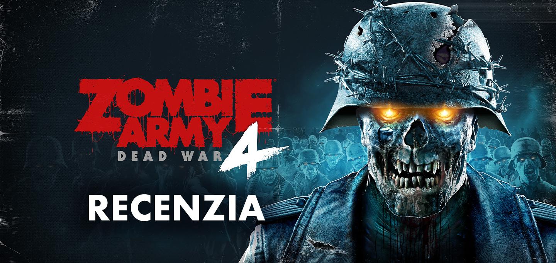 Recenzia Zombie Army 4: Dead War
