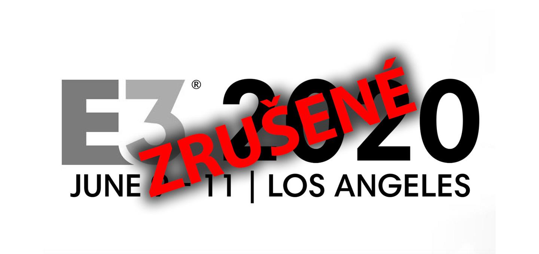 E3 2020 zrusena
