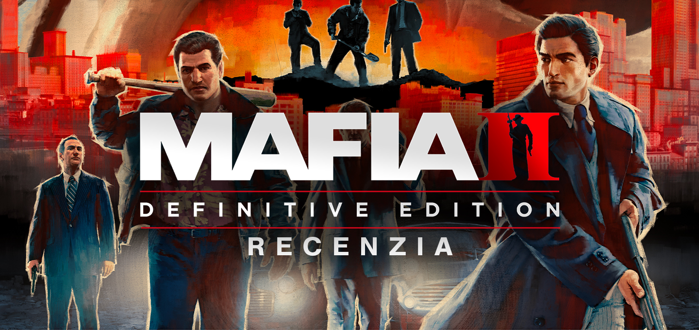 Mafia II: Definitive Edition Recenzia