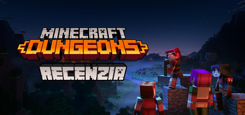 Recenzia Minecraft Dungeons