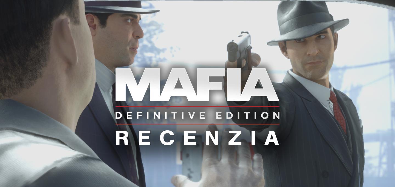 MAFIA Definitive Edition recenzia