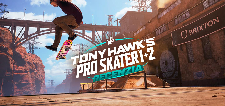 Tony Hawk's Pro Skater 1+2 RECENZIA