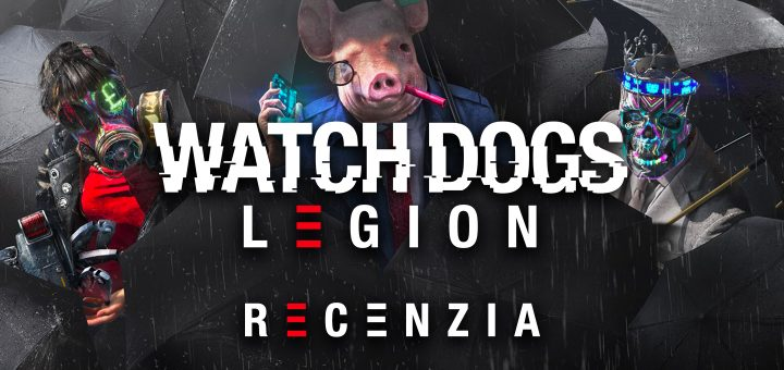 Watch Dogs: Legion Recenzia