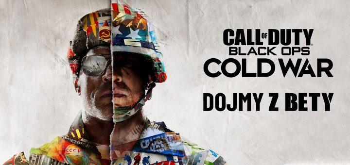 Call of Duty Black Ops Cold War Dojmy z Bety