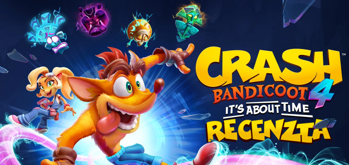 Crash Bandicoot 4 It's about time Recenzia