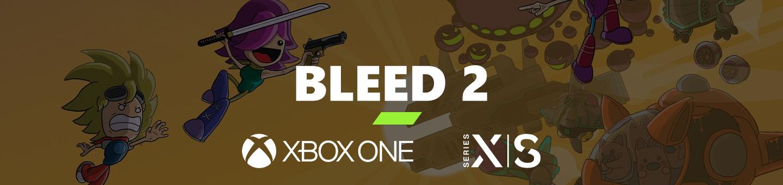 Bleed 2 GWG 2020