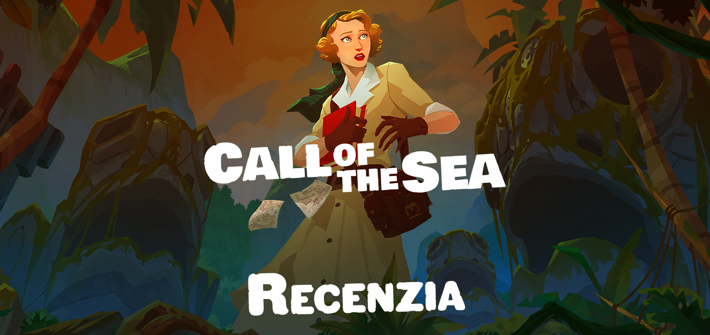 RECENZIA Call of the Sea