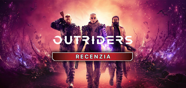 Outriders Recenzia