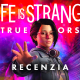 Life is Strange True Colors Recenzia